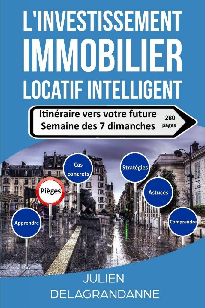 L'investissement immobilier locatif intelligent: interview de Julien Delagrandanne